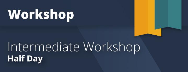 CourseDetailsThumbnail-Workshop-IntermediateWorkshopHalfDay